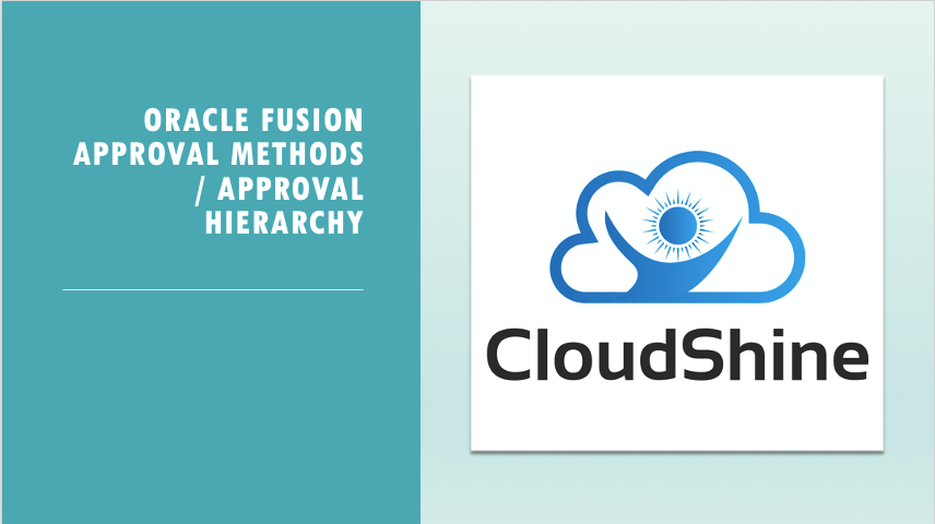 Oracle Fusion Approval Methods/Approval Hierachy