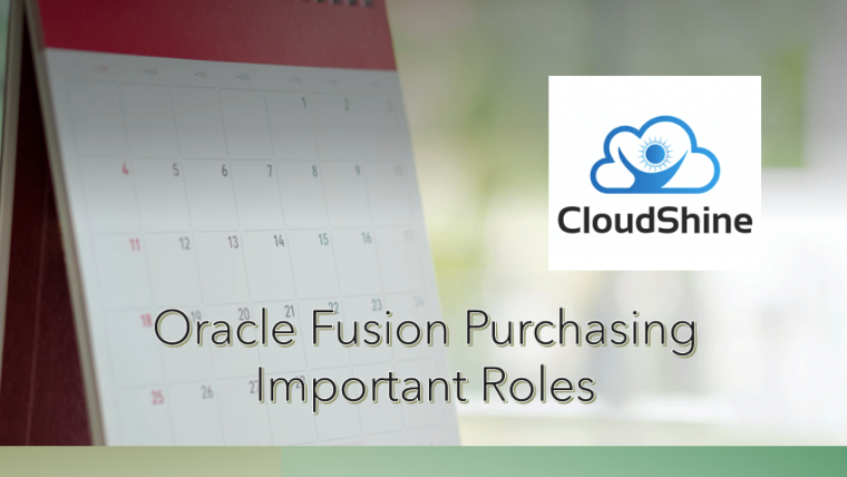 Oracle Fusion Purchasing Important Roles