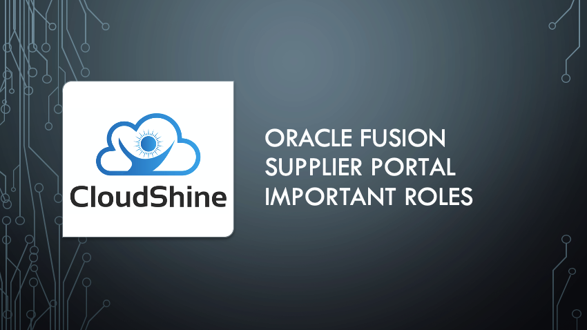 Oracle Fusion Supplier Portal Important Roles
