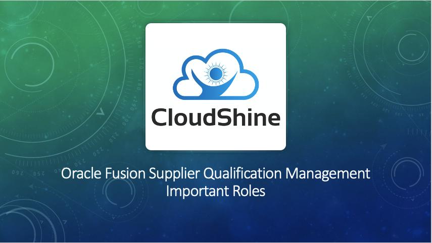 Oracle Fusion Supplier Qualification Management Important Roles