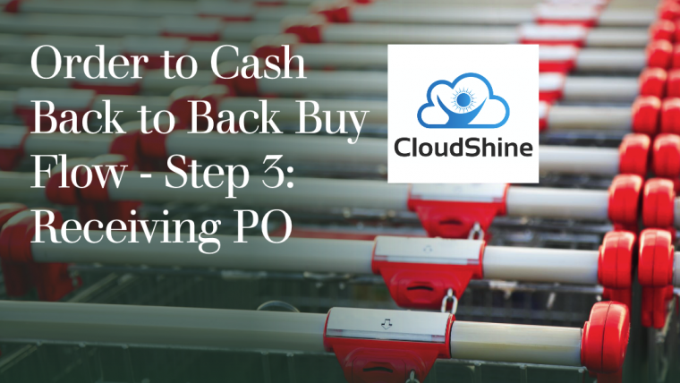 Order to Cash Back to Back Buy Flow – Step 3: Receiving PO